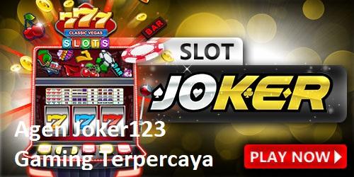 Agen Joker123 Gaming Terpercaya